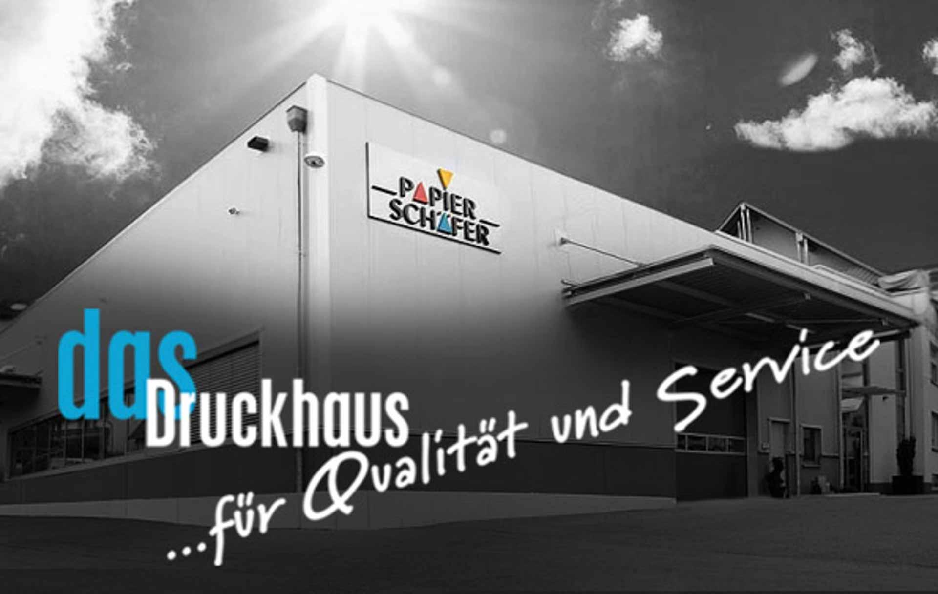 Druckhaus | Papier-Schäfer GmbH & Co. KG
